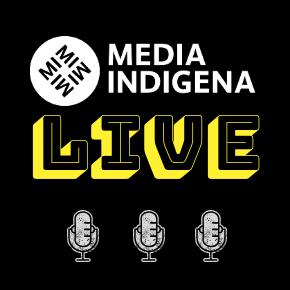 MEDIA INDIGENA LIVE!